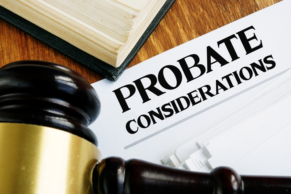 Probate considerations